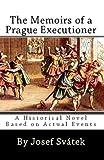 The Memoirs of a Prague Executioner