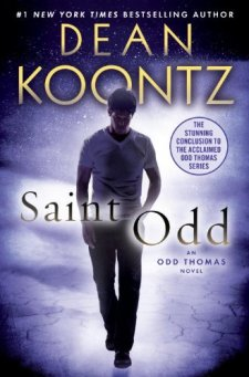 Saint Odd: An Odd Thomas Novel by Dean Koontz| wearewordnerds.com