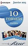 10 romans Azur inédits (nº 3545 à 3554 - janvier 2015) : Harlequin collection Azur