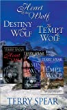 Terry Spear's Wolf Bundle: The Heart of the Wolf, Destiny of the Wolf, and To Tempt the Wolf