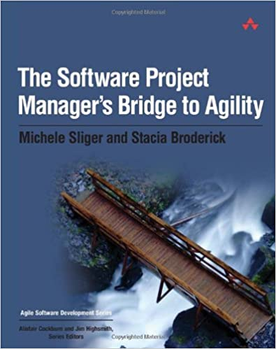 Software Project Manager Bridge to Agility (Michelle Strigler, Stacia Broderick)