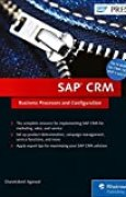SAP CRM: SAP Customer Relationship Management Processes, Functions, and Configuration (SAP PRESS) by Chandrakant Agarwal(2015-10-30)