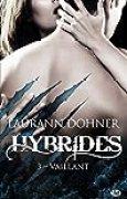 Hybrides, T3 : Vaillant