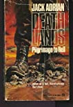 Pilgrimage To Hell (Deathlands (Paperback))