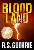 Blood Land: A James Pruett Mystery (Volume One)