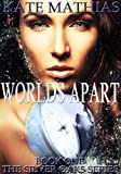 Worlds Apart (The Silver Oaks Series)