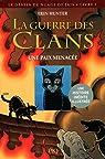 La guerre des clans - Le destin de Nuage de Jais, tome 1 : Une paix menacée