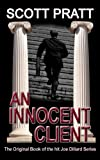 An Innocent Client (Joe Dillard Series No. 1 1)