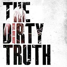 JOANNE SHAW TAYLOR The Dirty Truth