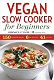 Vegan Slow Cooker for Beginners: Essentials To Get Started