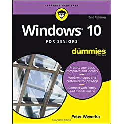 Windows 10 For Seniors For Dummies (For Dummies (Computer/Tech))