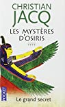 Les Mystères d'Osiris, Tome 4 : Le grand secret