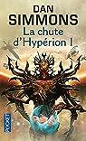 Les Cantos d'Hypérion, tome 3 : La chute d'Hypérion 1