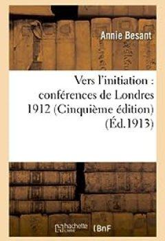 Livres Couvertures de Vers L'initiation : Conférences De Londres 1912 : Traduit De L'anglais
