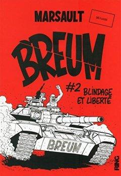 Livres Couvertures de BREUM - tome 2 Blindage et liberté (02)
