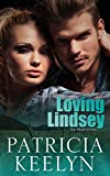 Loving Lindsey (The Protectors Book 1)