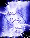 Blood Prophecy (Witch Fairy #2)
