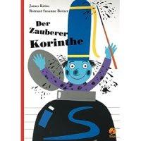 Der Zauberer Korinthe / James Krüss ; Rotraud Susanne Berner