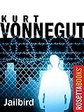 Jailbird (Kurt Vonnegut Series)