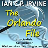 The Orlando File : A page-turning Mystery & Detective Medical Thriller (Omnibus Version-Book 1 & Book 2)