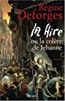 La Hire : Ou La colère de Jehanne