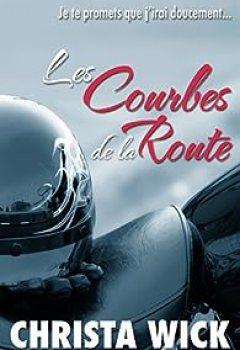 Les Courbes De La Route: French Edition
