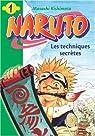 Naruto (roman), tome 1 : Les techniques secrètes