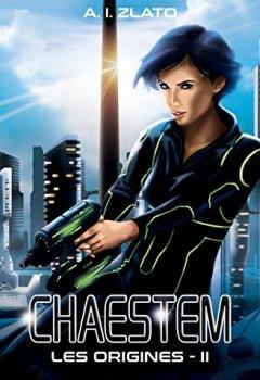 Livres Couvertures de Chaestem : Les Origines - Livre 2: Une trilogie de hard SF sur fond d'enquête policière (Le Cycle des Espaces - Une saga de Hard Science Fiction Francaise)
