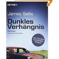 Dunkles Verhängnis / James Sallis