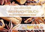 LOW-CARB Weihnachtsbuch: Backbuch von fettich.de