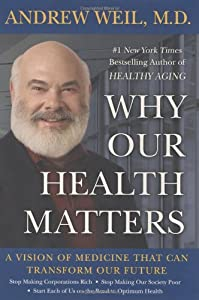 "Cover of ""Why Our Health Matters: A Visio..."