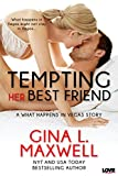 Tempting Her Best Friend (Entangled Lovestruck) (What happens in Vegas)