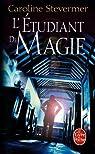 Le collège de magie, tome 2 : L'étudiant de magie