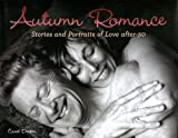 Autumn Romance: Stories and Portraits of Love after 50