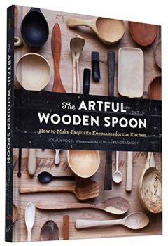 Livres Couvertures de The Artful Wooden Spoon: How to Make Exquisite Keepsakes for the Kitchen
