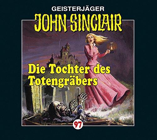 John Sinclair (97) Die Tochter des Totengräbers