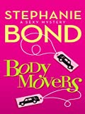Body Movers (A Body Movers Novel Book 1)