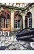 Timeless: urbexery abandoned places