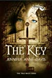 The Key (The True Reign Series Book 1)
