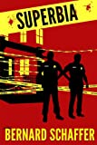 Superbia (Book 1 of the Superbia Series)