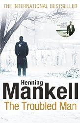 The Troubled Man (Kurt Wallander Mysteries)