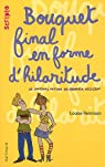 Le journal intime de Georgia Nicolson, Tome 10 : Bouquet final en forme d'hilaritude