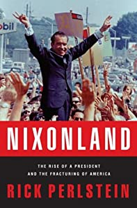 "Cover of ""Nixonland: The Rise of a Presid..."