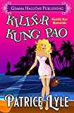 Killer Kung Pao (Health Nut Mysteries Book 1)
