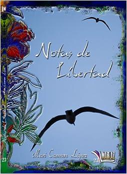 Notas de Libertad<span style=