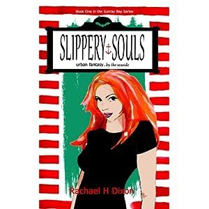 Slippery Souls