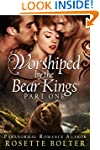 Worshiped By The Bear Kings: Part One