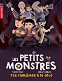 Les petits monstres, Tome 3 : Des fantômes à la fête par Fabrice Colin