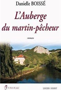 L'auberge Du Martin Pêcheur