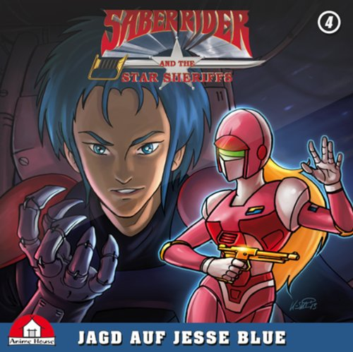 Saber Rider & The Star Sheriffs (4) Jagd auf Jesse Blue (Anime House)
